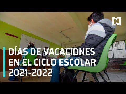 Vacaciones ciclo escolar 2021-2022 - Despierta