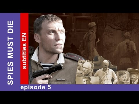 Download Spies Must Die. Episode 5. Russian TV Series. StarMedia. Military Detective Story. English Subtitles