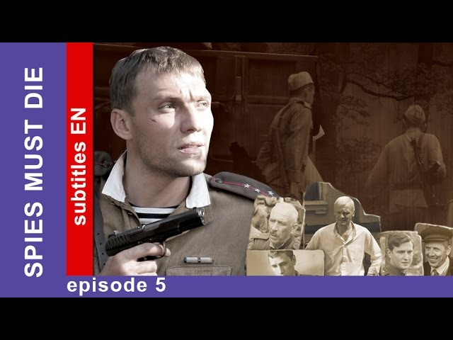 Spies Must Die  Episode 5  Russian TV Series  StarMedia  Military