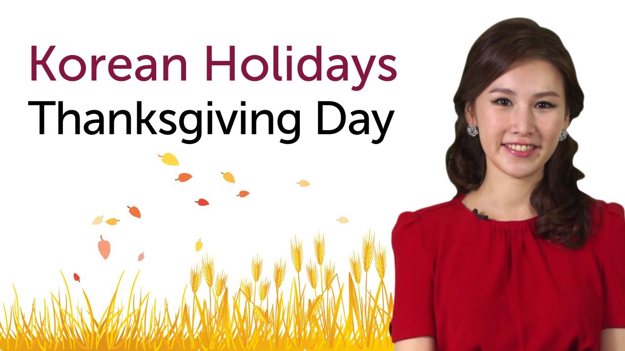 Learn korean holidays chuseok korean thanksgiving day youtube kristyandbryce Image collections