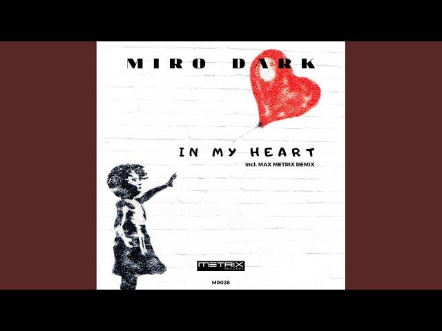 In My Heart (Max Metrix Remix)