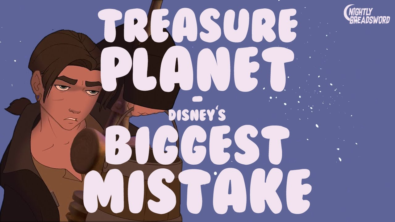 Treasure Planet: Disney's Biggest Mistake