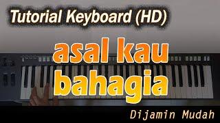 ASAL KAU BAHAGIA - ARMADA [Belajar Keyboard Praktis]