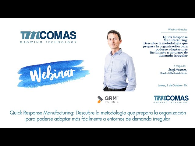 Webinar TMCOMAS: Quick Response Manufacturing (QRM)
