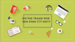 #webxemphimonline NHỮNG TRANG WEB XEM PHIM ONLINE HAY NHẤT