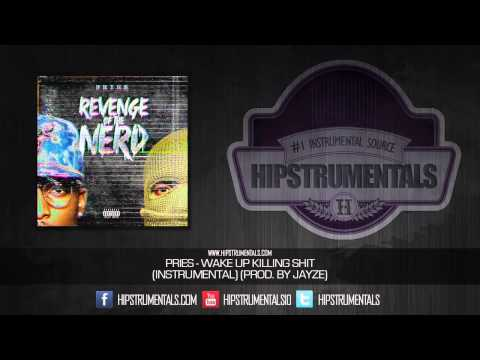 Pries - Wake Up Killing Shit [Instrumental] (Prod. By Jayze) + DOWNLOAD LINK