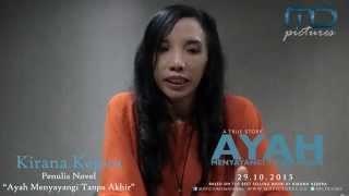 AYAH MENYAYANGI TANPA AKHIR - Exclusive Interview Kirana Kejora