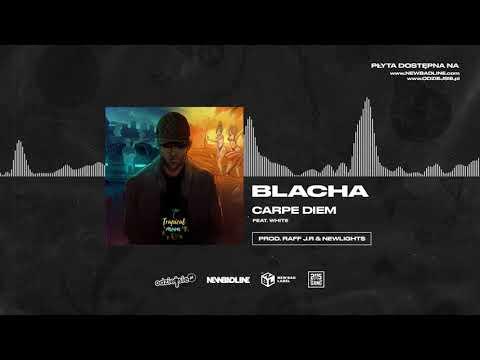 BLACHA ft. White 2115 - Carpe Diem (prod. Raff J.R & Newlight$)
