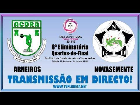 Transmissão Futsal Feminino: ARNEIROS x NOVASEMENTE - Taça de Portugal FPF - 2018/19