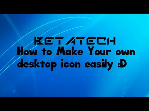 How to create your own desktop icon easily!