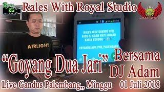 """""""Goyang Dua Jari"""" RALES Live Gandus Palembang (01/07/18) Created By Royal Studio"""