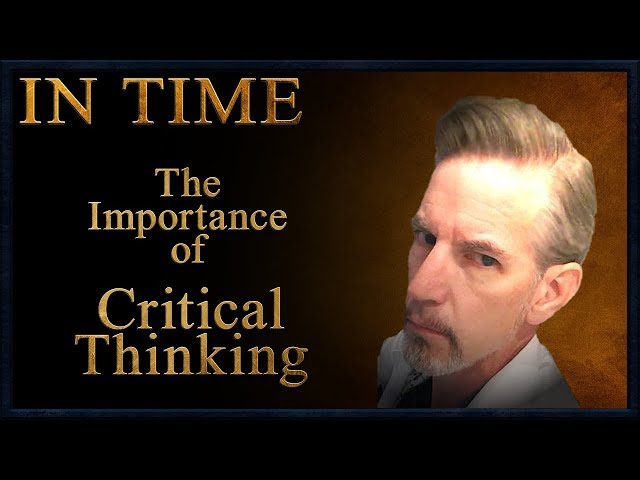 The Importance of Critical Thinking w/ Dr. Todd F. Miller