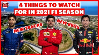 4 Things to Watch For in the 2021 F1 Season