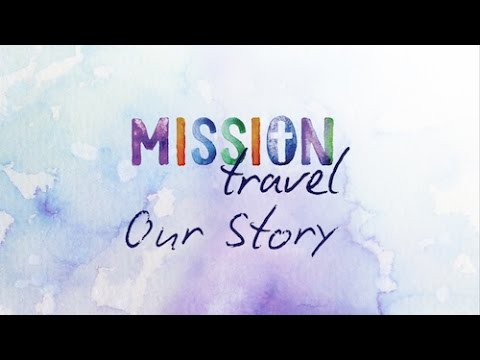 Mission Travel - Our Story