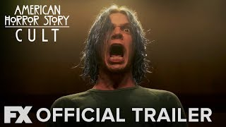 American Horror Story: Cult | Season 7: Official Trailer [HD] | FX