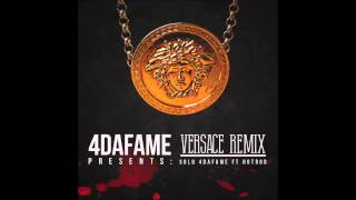 """(4DaFame) Solo """"Versace"""" Ft Hotrod"""