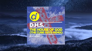 D.H.S. - The House of God (The Cube Guys Remix)