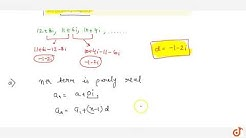 Which term of the sequence `12+8i ,\ 11+6i ,\ 10+4i ,...` is (a) purely real  and (b). purely