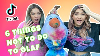 Don't Tie Dye your Olaf and Five Other Things You Should't Do!