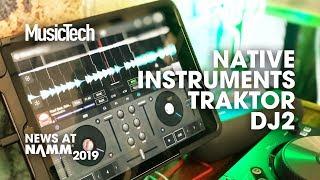 Soundcloud integration with Traktor DJ2 #NAMM2019