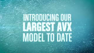 Introducing the latest, largest Vexus™ AVX Model to Date
