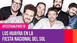 Los Huayra en la Fiesta Nacional del Sol | #FestivalPaís19