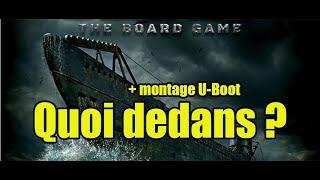 U-Boot : Unboxing et Montage du sous-marin