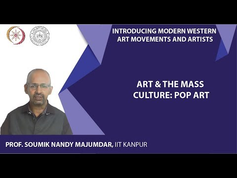 Lecture-19: Art & the Mass Culture: Pop Art