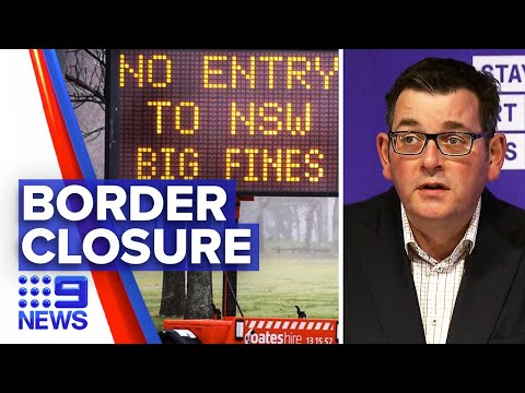 Coronavirus: Melbourne borders patrolled by police | 9 News Australia