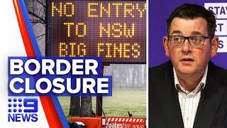 Coronavirus: Melbourne borders patrolled by police | 9 News Australia