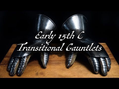 Early 15th Century Gauntlets, A Transitional Style