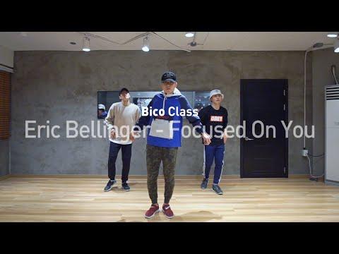BICO Class   @EricBellinger - Focused On You   SOULDANCE 쏘울댄스