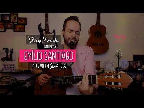 Thiago Miranda interpreta EMÍLIO SANTIAGO Ao vivo em SUA casa #FiqueEmCasa #LiveDoMiranda