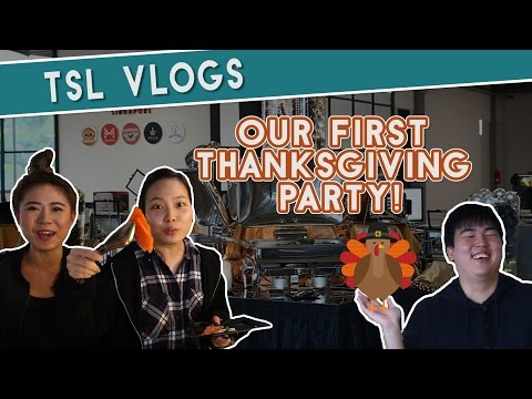OUR FIRST EVER THANKSGIVING PARTY! | TSL Vlogs | EP 24