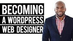 Becoming a WordPress Web Designer