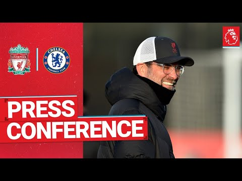 Jürgen Klopp's pre-match press conference | Chelsea