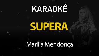 Baixar Supera - Marília Mendonça (Karaokê Version)