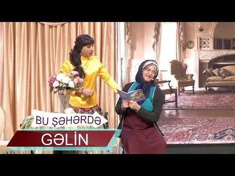 Gəlin - Bu şəhərdə (2018, Tam Versiya)