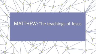 August 2, 2020 Matthew: The teachings of Jesus; Pastor Jon Poarch