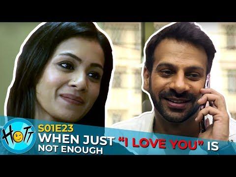 When I LOVE YOU is Not Enough | Couple of Mistakes | S01E23 | Karan Veer Mehra | Barkha Sengupta