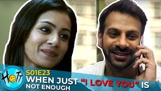 When I LOVE YOU is Not Enough | Couple of Mistakes | S01E23 | Karan Veer Mehra | Barkha Sengupta