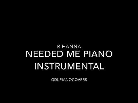 Rihanna - Needed Me Piano Instrumental