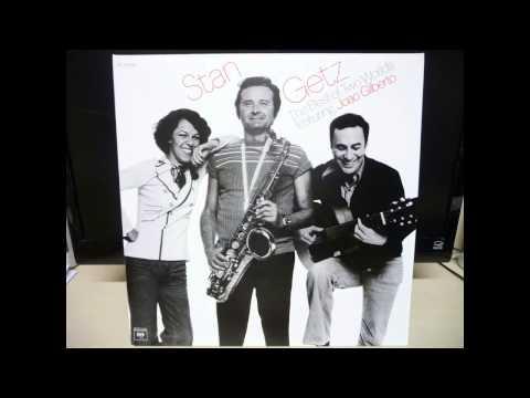 Stan Getz/João Gilberto: The Best of Two Worlds - Águas de Março - Direct Vinyl Capture