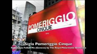Sigla Pomeriggio Cinque - Follow you Follow me (Genesis) by The Royal Philharmonic Orchestra