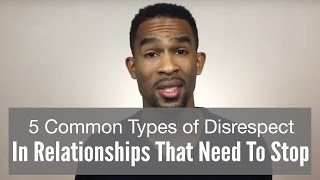 5 Common Types Of Disrespect In Relationships That Need To Stop