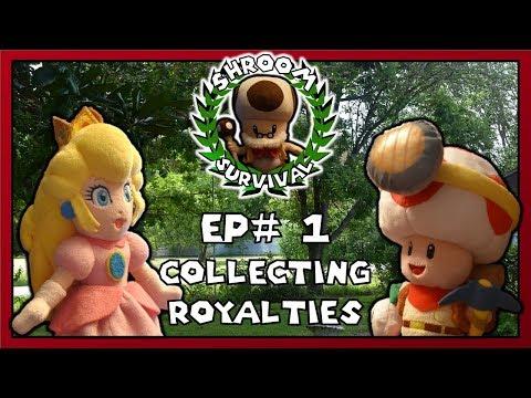 "Shroom Survival Episode 1: ""Collecting Royalties"""