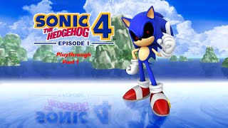 Sonic The Hedgehog 4: Episode 1 w/ Sonic.EXE Mod Playthrough Part 1