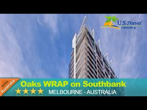 Oaks WRAP on Southbank - Melbourne Hotels, Australia