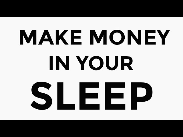 5 NEW Ways To Make Money In Your Sleep [2020 Update]