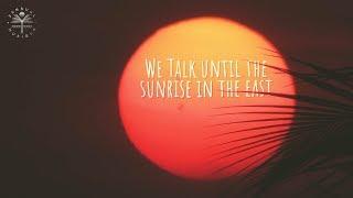 Becky Hill - Sunrise In The East (Lyrics)